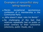 examples of nonconflict story telling receiving