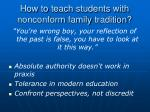 how to teach students with nonconform family tradition