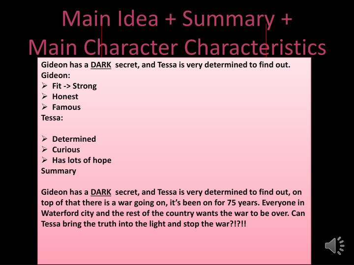 Main Idea + Summary +