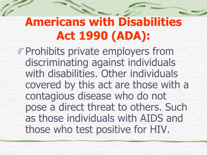 Americans with Disabilities Act 1990 (ADA):