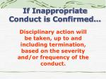 if inappropriate conduct is confirmed