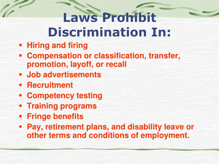 Laws Prohibit Discrimination In: