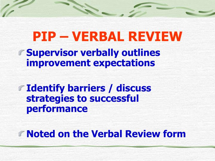 PIP – VERBAL REVIEW