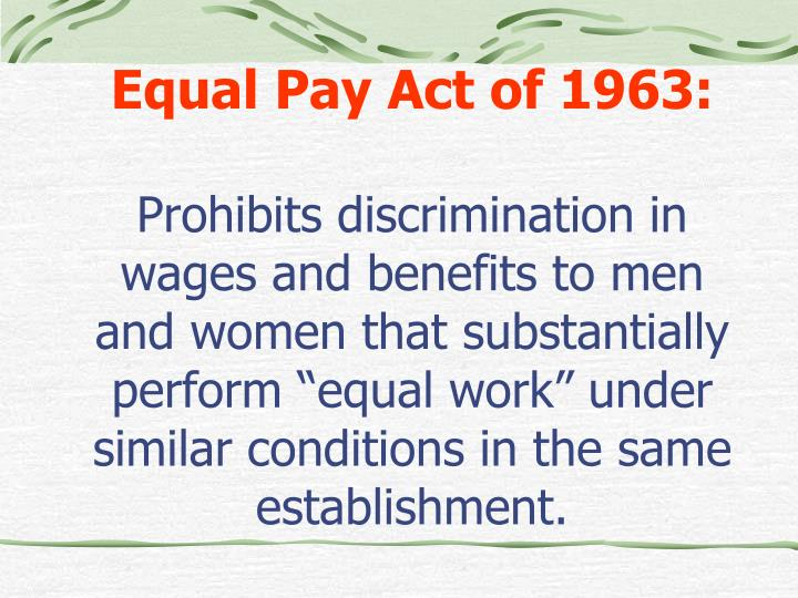 Equal Pay Act of 1963: