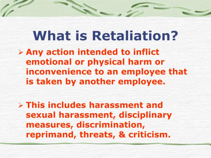 What is Retaliation?