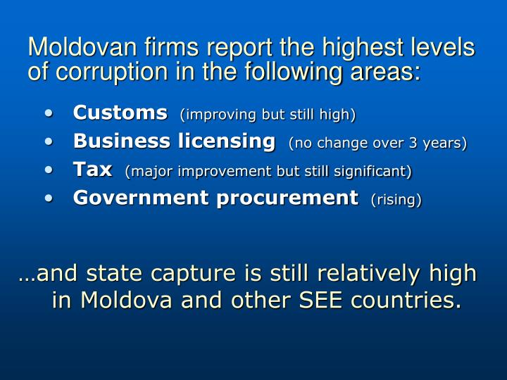 Moldovan firms report the highest levels of corruption in the following areas: