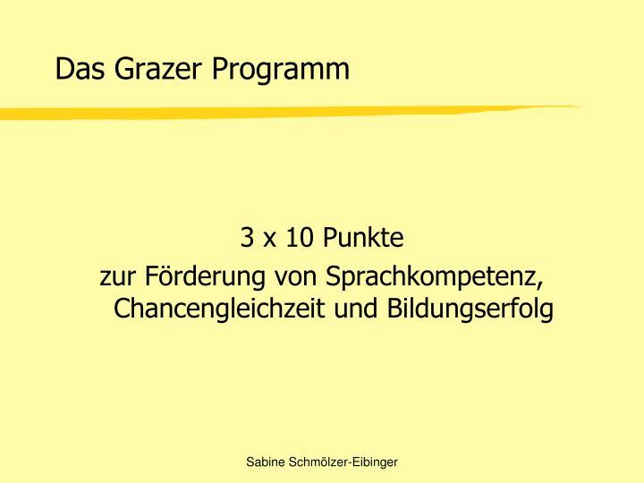 Das Grazer Programm
