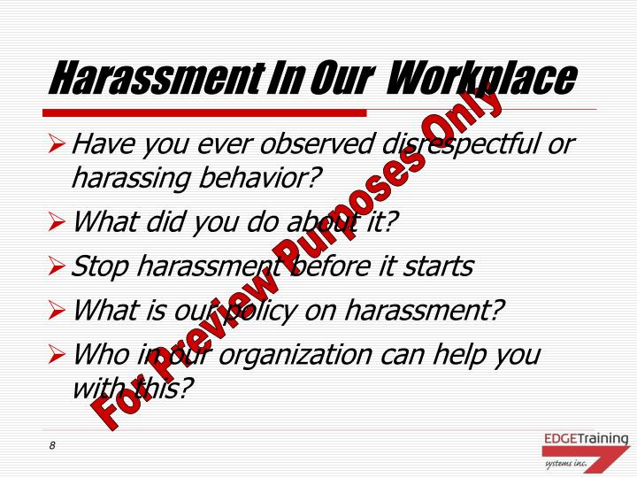 Harassment In Our  Workplace