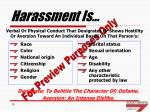 harassment is