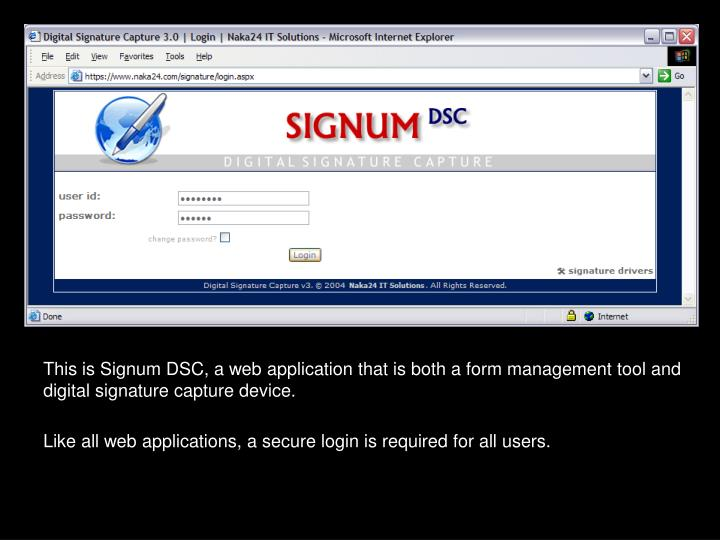 This is Signum DSC, a web application that is both a form management tool and