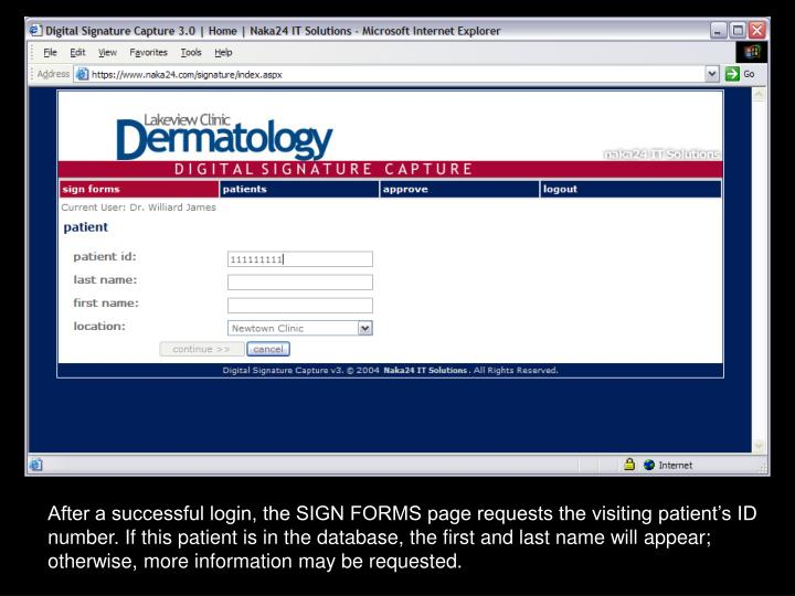 After a successful login, the SIGN FORMS page requests the visiting patient's ID