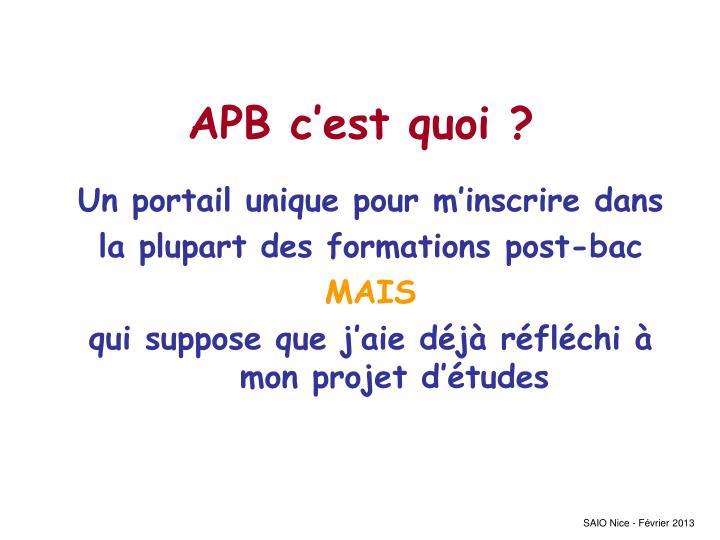 APB c'est quoi ?