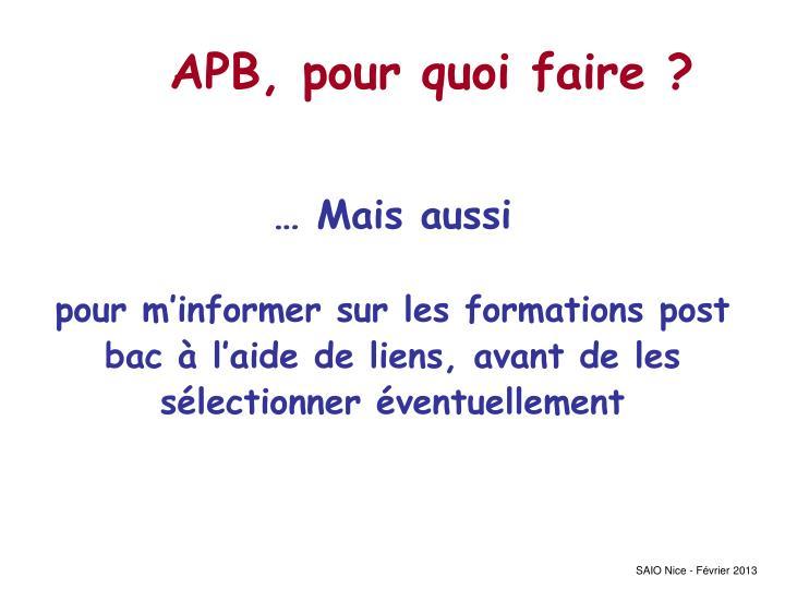 APB, pour quoi faire ?