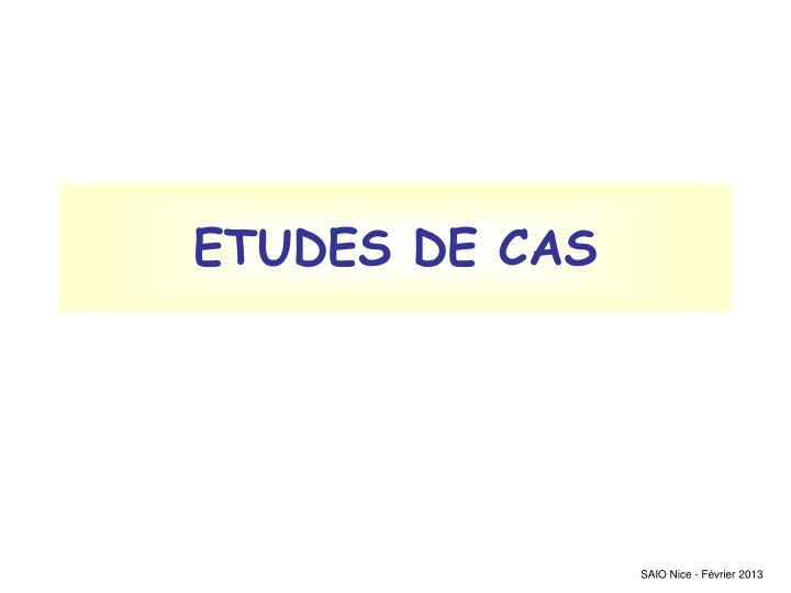 ETUDES DE CAS