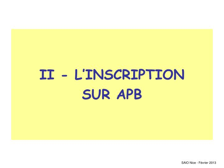 II - L'INSCRIPTION