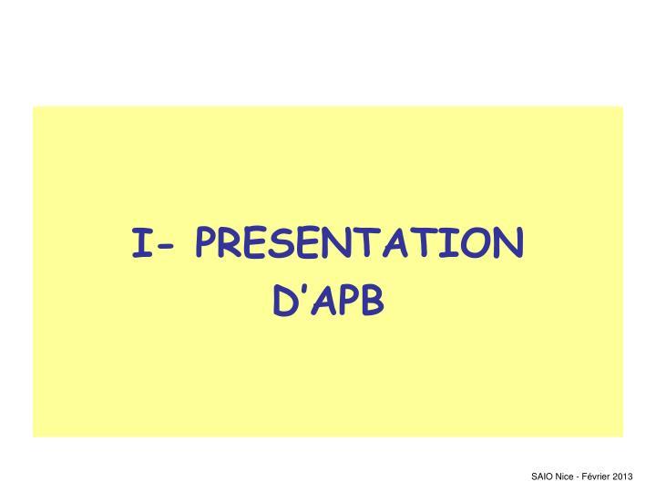 I- PRESENTATION