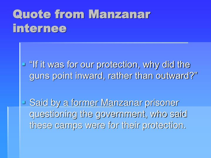 Quote from Manzanar internee