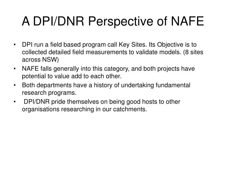 A dpi dnr perspective of nafe