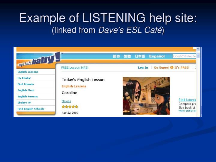 Example of LISTENING help site: