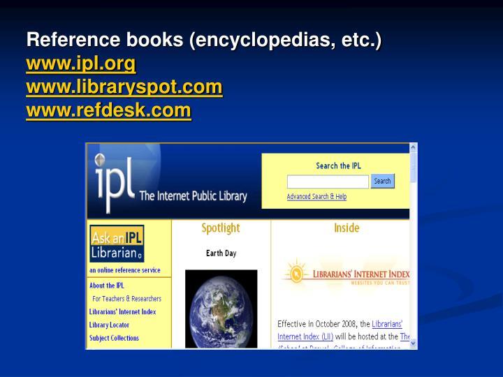 Reference books (encyclopedias, etc.)