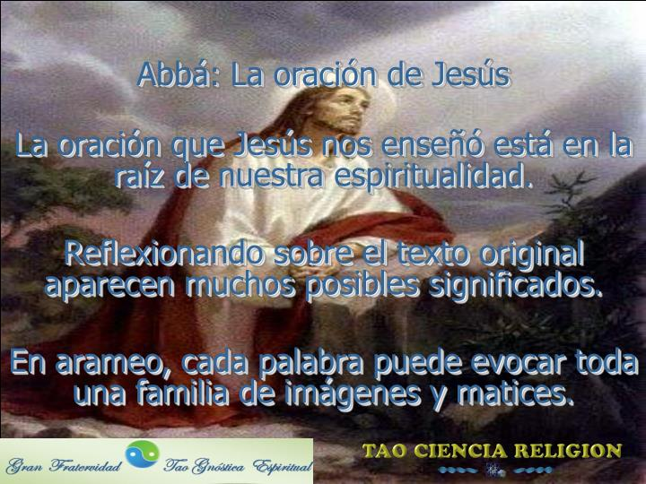 Abbá: La oración de Jesús
