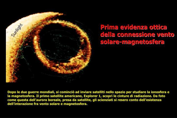 Prima evidenza ottica della connessione vento solare-m