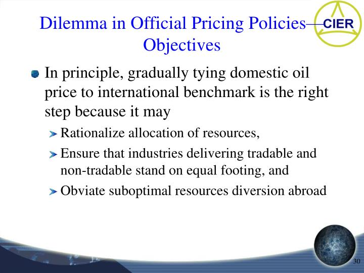 Dilemma in Official Pricing Policies—Objectives