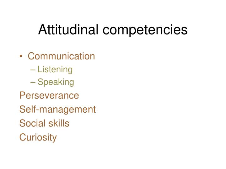 Attitudinal competencies