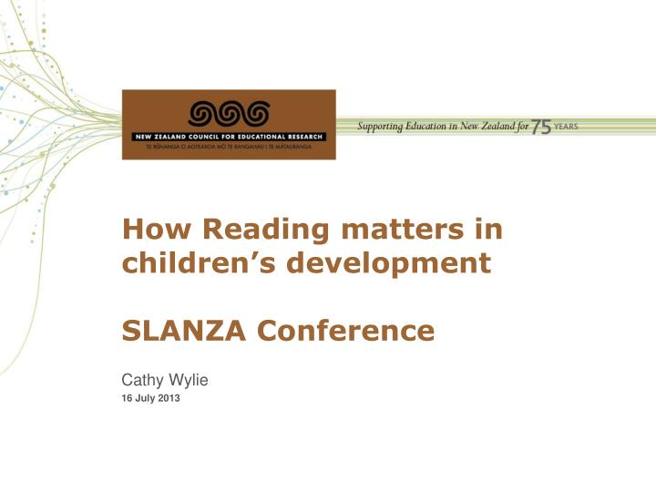How reading matters in children s development slanza conference