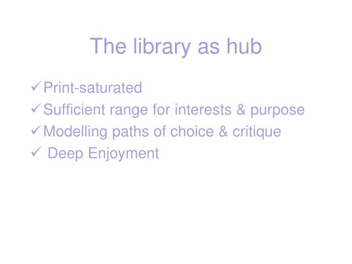 The library as hub
