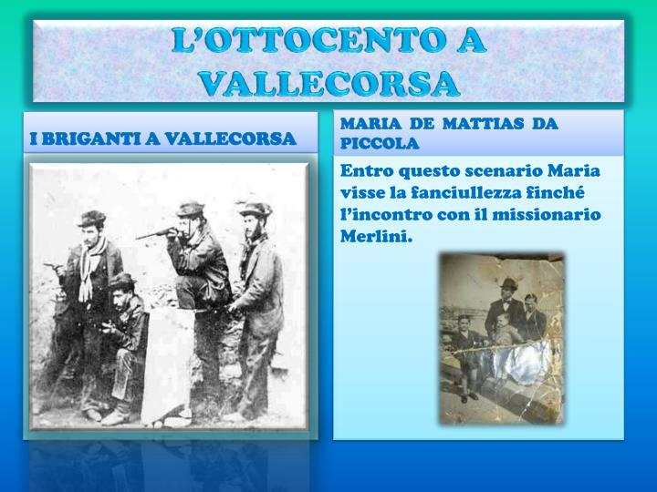 L'OTTOCENTO A VALLECORSA
