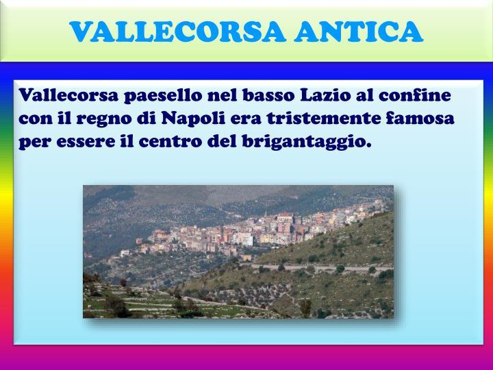 VALLECORSA ANTICA