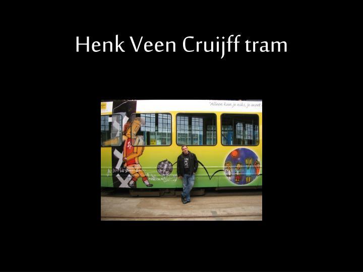 Henk Veen Cruijff tram