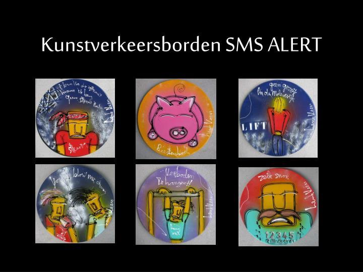 Kunstverkeersborden SMS ALERT