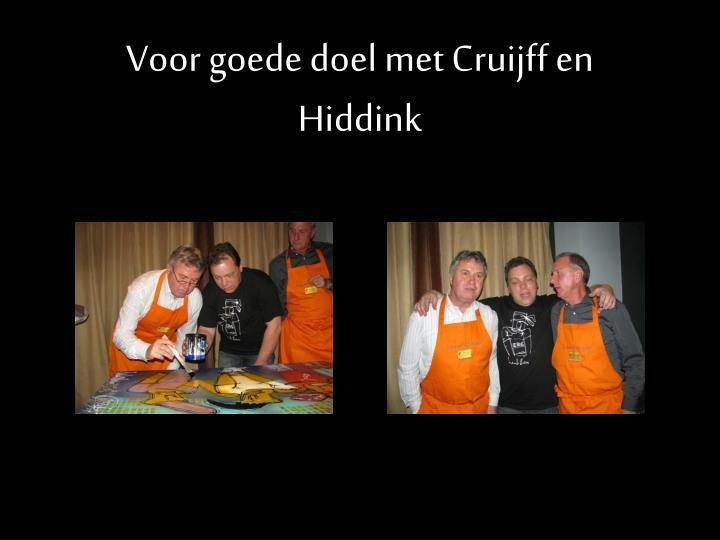 Voor goede doel met Cruijff en Hiddink