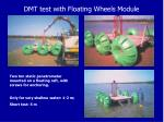 dmt test with floating wheels module