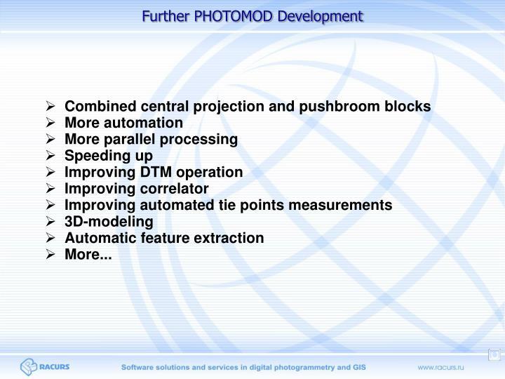 Further PHOTOMOD Development