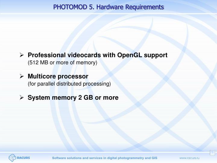 PHOTOMOD 5. Hardware Requirements