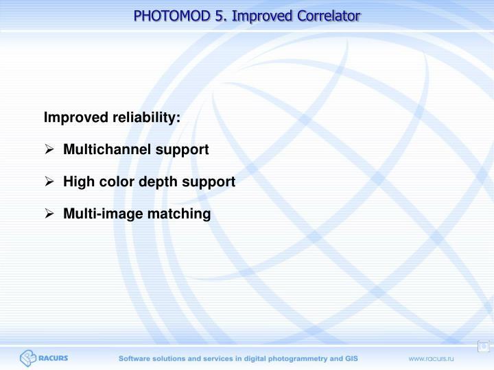 PHOTOMOD 5. Improved Correlator