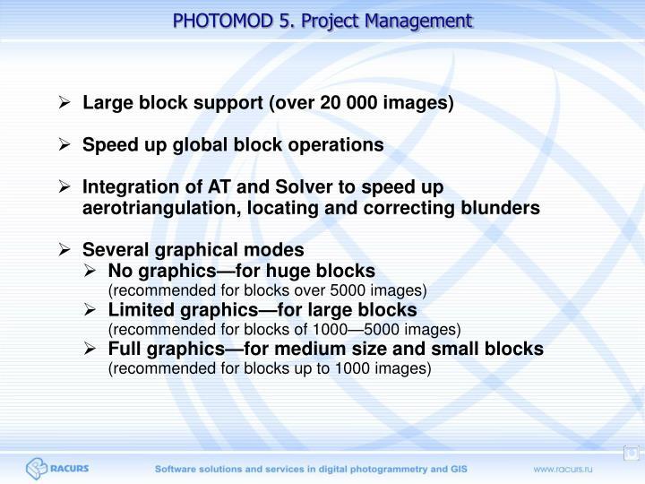 PHOTOMOD 5. Project Management