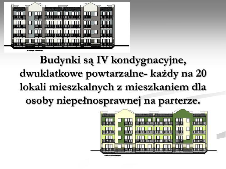 Budynki są IV kondygnacyjne, dwuklatkowe powtarzalne- każdy na 20 lokali mieszkalnych z mieszkaniem dla  osoby niepełnosprawnej na parterze