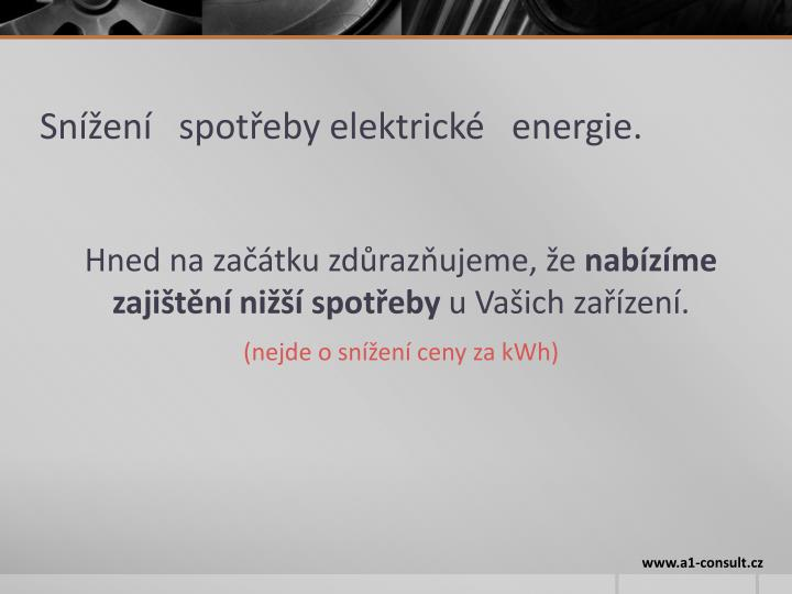 Snížení   spotřeby elektrické