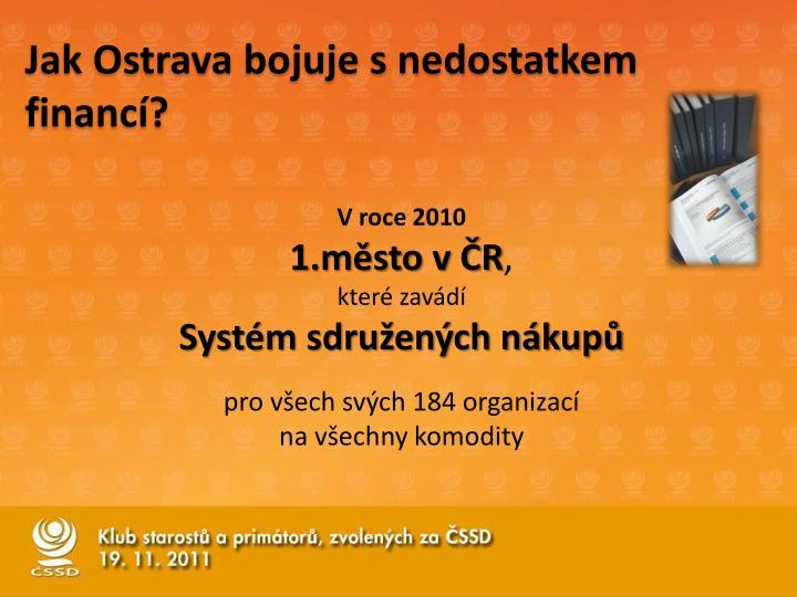 Jak Ostrava bojuje s nedostatkem financí?