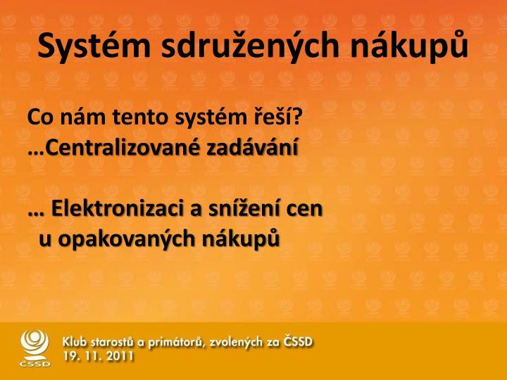 Systém sdružených nákupů