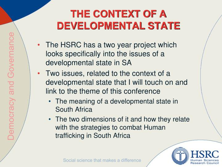 THE CONTEXT OF A DEVELOPMENTAL STATE