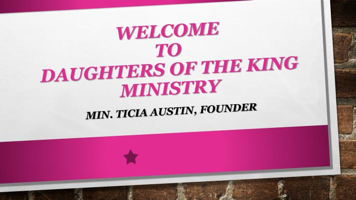 Welcome to daughters of the king ministry