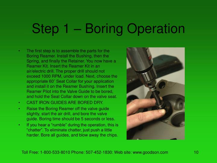 Step 1 – Boring Operation