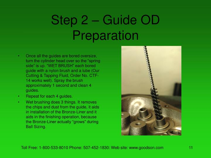 Step 2 – Guide OD Preparation