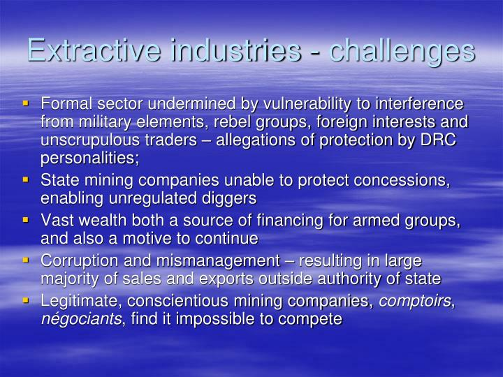 Extractive industries - challenges