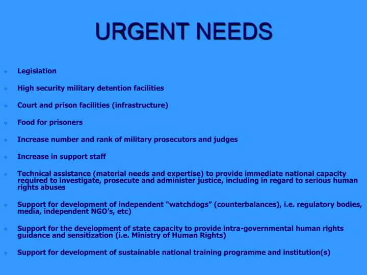 URGENT NEEDS
